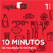 10 Minutos de Vocabulario en inglés