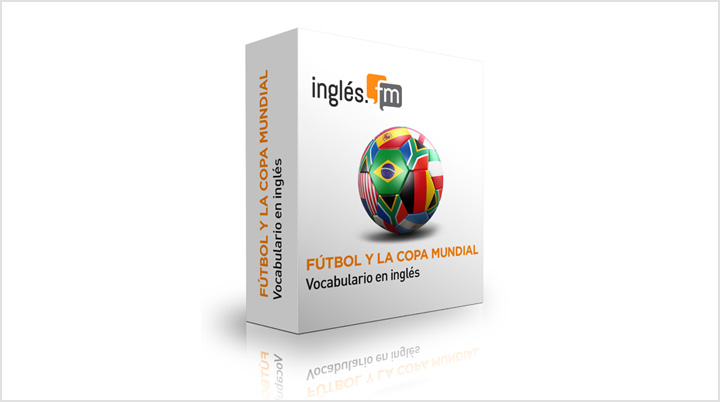 Descargar Vocabulario en Inglés de Fútbol y La Copa Mundial e-Books y Audio/MP3