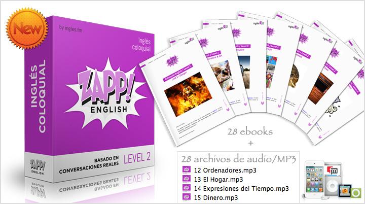 Zapp! Inglés Coloquial Intermedio Avanzado - Expresiones Coloquiales audio MP3 elibros