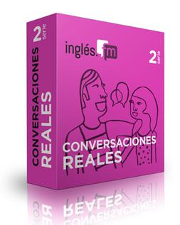 Conversaciones Reales en inglés: Serie 2